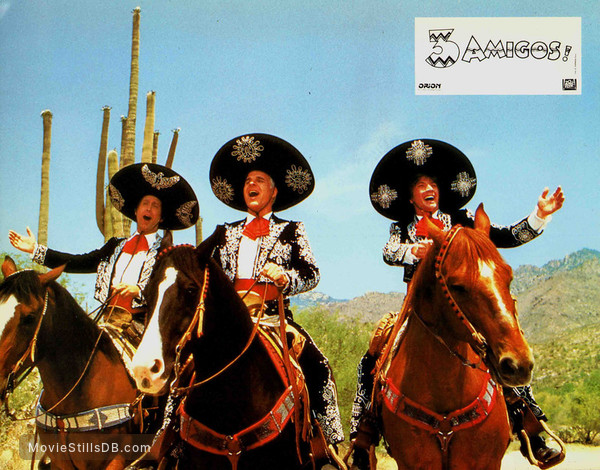 ¡Three Amigos! - Lobby card with Steve Martin, Chevy Chase & Martin Short