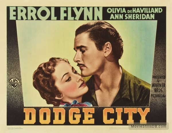 Dodge City - Lobby card with Errol Flynn & Olivia de Havilland