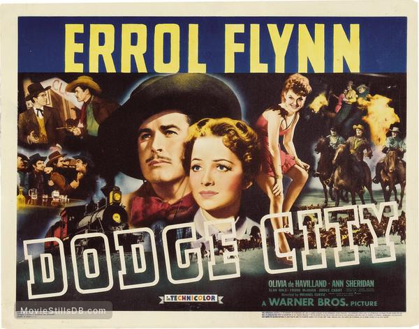 Dodge City - Lobby card with Errol Flynn, Olivia de Havilland & Ann Sheridan