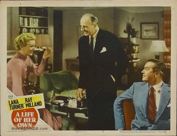 A Life of Her Own - Lobby card with Ray Milland, Lana Turner & Louis Calhern