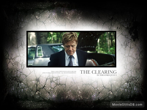 The Clearing - Wallpaper with Robert Redford